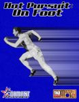 RPG Item: Hot Pursuit: On Foot