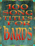 RPG Item: 100 Song Titles for Bards