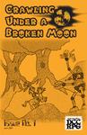 Issue: Crawling Under A Broken Moon (Issue 1 - Jun 2014)
