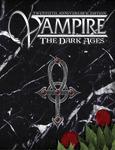 RPG Item: Vampire: The Dark Ages (20th Anniversary Edition)