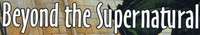 RPG: Beyond the Supernatural