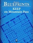 RPG Item: 0one's Blueprints: Keep on Mountain Pass