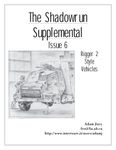 Issue: The Shadowrun Supplemental (Issue 6: Rigger 2 Style Vehicles - Feb 1998)