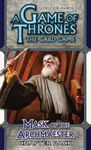Board Game: A Game of Thrones: The Card Game – Mask of the Archmaester