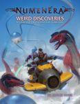 RPG Item: Weird Discoveries: Ten Instant Adventures for Numenera