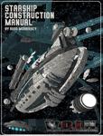 RPG Item: Starship Construction Manual