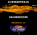 Video Game: Dangerous Dungeons