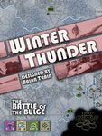 Board Game: Winter Thunder: The Battle of the Bulge