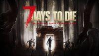 Video Game: 7 Days to Die