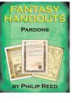 RPG Item: Fantasy Handouts: Pardons
