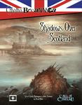 RPG Item: Cthulhu Britannica: Shadows Over Scotland