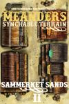 RPG Item: Meanders Synchable Terrain: Sammerket Sands 2
