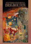RPG Item: The Weird That Befell Drigbolton