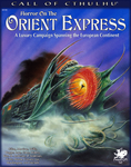 RPG Item: Horror on the Orient Express (2nd Edition)