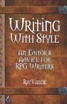 RPG Item: Writing with Style: An Editor's Advice for RPG Writers
