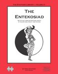 RPG Item: The Stafford Library Volume 04: The Entekosiad