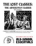 RPG Item: The Lost Classes: The Arnesonian Classes