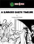 RPG Item: A Ravaged Earth Timeline