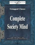 RPG Item: Untapped Classes: Complete Society Mind