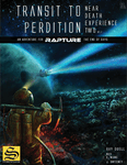 RPG Item: Near Death Experience 02: Transit to Perdition
