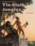 RPG Item: Palladium RPG Book VII: Yin-Sloth Jungles