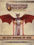 RPG Item: Pathfinder Society Scenario 9-03: On the Border of War
