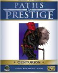RPG Item: Paths to Prestige: Centurion