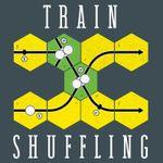 Podcast: Train Shuffling
