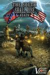 Board Game: The South Shall Rise Again