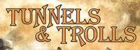 RPG: Tunnels & Trolls (1st, 2nd, 3rd & 4th Editions)