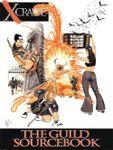 RPG Item: Xcrawl: The Guild Sourcebook