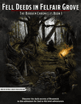 RPG Item: Fell Deeds in Felfair Grove