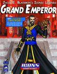 RPG Item: Jacob E. Blackmon's Iconic Legends: Grand Emperor