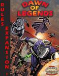 RPG Item: Dawn of Legends: Rules Expansion 1