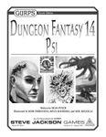 RPG Item: GURPS Dungeon Fantasy 14: Psi