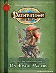 RPG Item: Pathfinder Society Scenario 3-11: On Hostile Waters