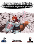 RPG Item: Everyman Minis: Unchained Fighter Options