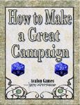 RPG Item: How to Make a Great Campaign