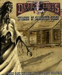 Board Game: Deadlands: Invasion of Slaughter Gulch