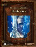 RPG Item: Ancestral Options: Humans