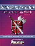 RPG Item: Gruesome Gangs: Order of the Five Winds