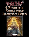 RPG Item: Bullet Points: 4 Feats for Spells that Raise the Dead