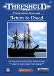 Issue: Threshold (Issue 4 - Jun 2014) Return to Dread