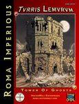 RPG Item: Turris Lemurum: Tower of Ghosts