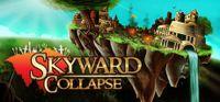 Video Game: Skyward Collapse
