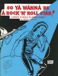 RPG Item: So Ya Wanna Be a Rock 'n' Roll Star!