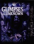 RPG Item: Glimpses of the Unknown