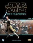 RPG Item: Rise of the Separatists