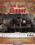 RPG Item: Vathak Hauntings: Red Rose Manor
