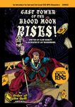RPG Item: Cast Tower of the Blood Moon Rises!